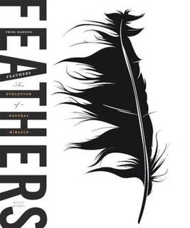 <i>Feathers: The Evolution of a Natural Miracle</i> book by Thor Hanson
