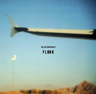 Blue Monday (New Order song) - Image: Flunk Blue Monday single