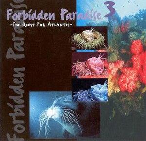 Forbidden Paradise 3: The Quest for Atlantis - Image: Forbidden Paradise 3