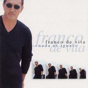Nada es igual (Franco De Vita album) - Image: Franco De Vitt