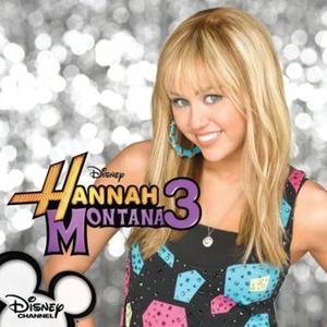 Hannah Montana 3 - Image: Hannah Montana 3