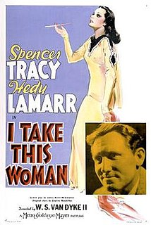 <i>I Take This Woman</i> (1940 film) 1940 film by W. S. Van Dyke