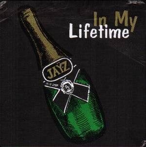 In My Lifetime (song) - Image: Jayzinmylifetimesong