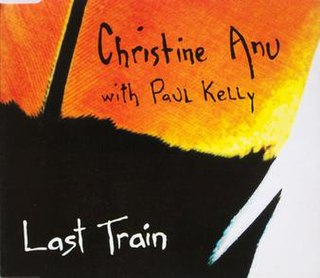 Last Train (song) 1993 single by Christine Anu