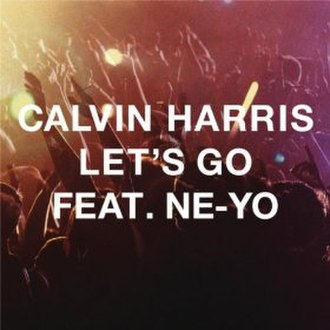 Let's Go (Calvin Harris song) - Image: Let's Go Calvin Harris