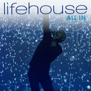 All In (song) - Image: Lifehouse all in