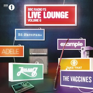 Radio 1's Live Lounge – Volume 6 - Image: Live Lounge Volume 6