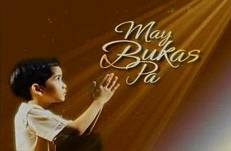 May Bukas Pa (2009 TV series) - May Bukas Pa official title card