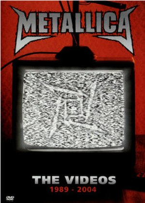 The Videos 1989–2004 - Image: Metallica The Videos 1989 2004 cover