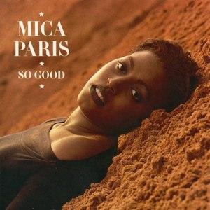So Good (Mica Paris album) - Image: Mica Paris So Good