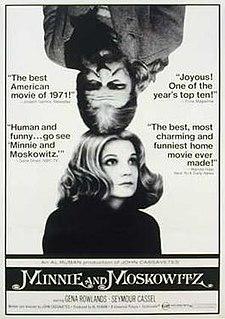 <i>Minnie and Moskowitz</i> 1971 film by John Cassavetes