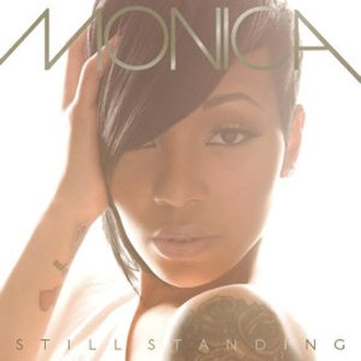 Still Standing (Monica album) - Image: Monica Still Standing (album cover)