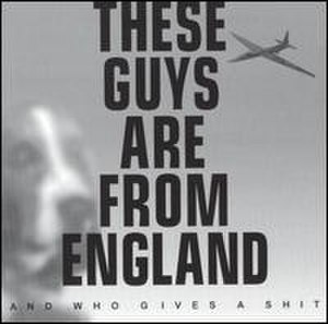 These Guys Are from England and Who Gives a Shit - Image: Negativland album cover These Guys Are from England and Who Gives a Shit