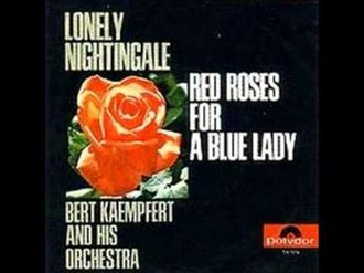 Red Roses for a Blue Lady - Image: Red Roses for a Blue Lady Bert Kaempfert