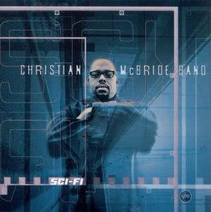 Sci-Fi (album) - Image: Sci Fi by Christian Mc Bride