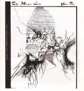 <i>The Magic City</i> (Sun Ra album) 1966 studio album by Sun Ra