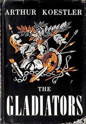 The Gladiators (novel) - First edition (publ. Jonathan Cape)
