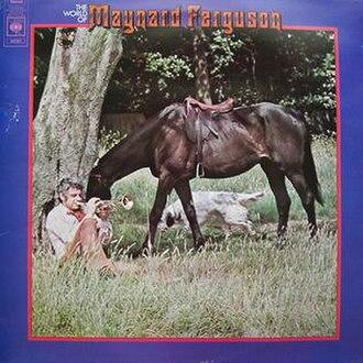 M.F. Horn (album) - Image: The World Of Maynard Ferguson