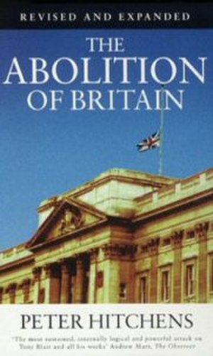 The Abolition of Britain - Cover of The Abolition of Britain, revised UK edition