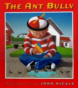 The Ant Bully - The Ant Bully book cover