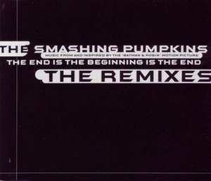 The End Is the Beginning Is the End - Image: The Smashing Pumpkins TEIBEITE Remixes