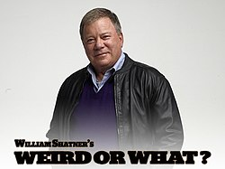Titlecard for Weird or What? showing host William Shatner.jpg