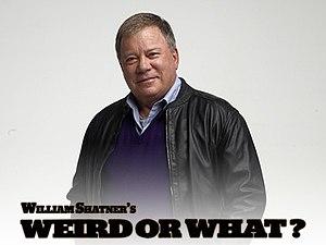 Weird or What? - William Shatner