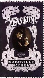 <i>Nashville Rebel</i> (box set) 2006 box set by Waylon Jennings