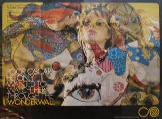 "Wonderwall (film) - 1968 theatrical movie poster. ""Poor Oscar. He Only Wanted to Watch Her Through The Wonderwall""."