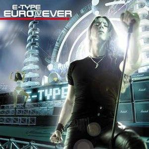 Euro IV Ever - Image: 2001 Euro IV Ever