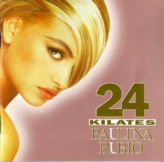 <i>24 Kilates</i> 1993 studio album by Paulina Rubio