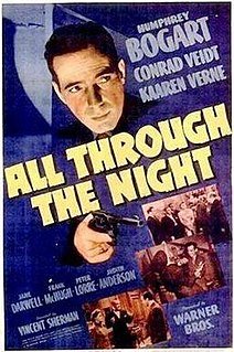 <i>All Through the Night</i> (film) 1941 film by Vincent Sherman
