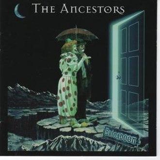 Brigadoon (The Ancestors album) - Image: Ancestors Brigadoon Cover