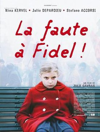 Blame It on Fidel - Theatrical release poster