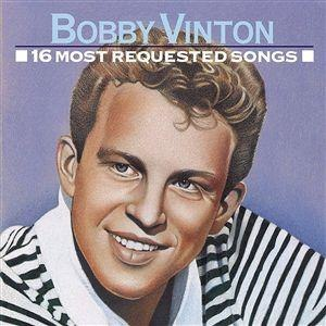 16 Most Requested Songs (Bobby Vinton album) - Image: Bobby Vinton 16 Most Requested Songs