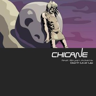 Don't Give Up (Chicane song) - Image: Chicane Don't Give Up 2012