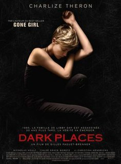 <i>Dark Places</i> (2015 film) 2015 film directed by Gilles Paquet-Brenner