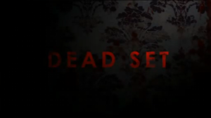 Dead Set (TV series)