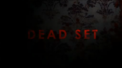 Picture of a TV show: Dead Set