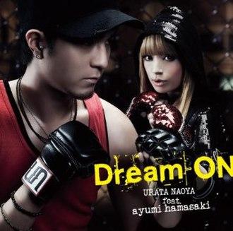 Dream On (Naoya Urata song) - Image: Dream On by Naoya Urata feat Ayumi Hamasaki