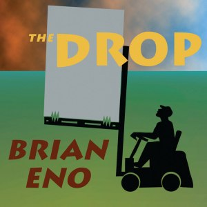 The Drop (Brian Eno album) - Image: Enodrop