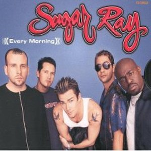 Every Morning (Sugar Ray song)