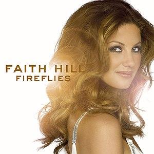 Fireflies (Faith Hill album) - Image: Faithhillfireflies