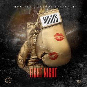 Fight Night (song) - Image: Fightnightmigos