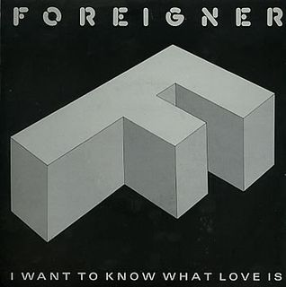 I Want to Know What Love Is 1984 Foreigner song