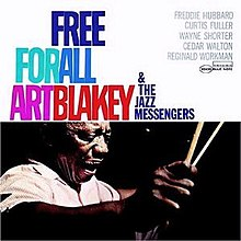 a review of the album free for all featuring art blakey the jazz messengers Free for all is a 1964 jazz album by art blakey & the jazz messengers released  on blue note  note albums - includes special blue note 75 vinyl sleeve that  features album cover art for 75 blue note titles - first  see all 45 customer  reviews.