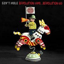 """Resultado de imagem para Gov't Mule – """"Revolution Come... Revolution Go"""""""