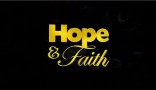 <i>Hope & Faith</i> television series