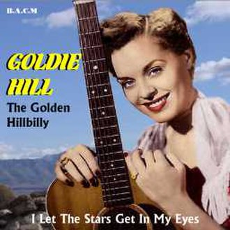 I Let the Stars Get In My Eyes - Image: I Let the Stars Get In My Eyes (Goldie Hill single cover art)