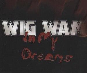 In My Dreams (Wig Wam song) - Image: In My Dreams (Wig Wam song)